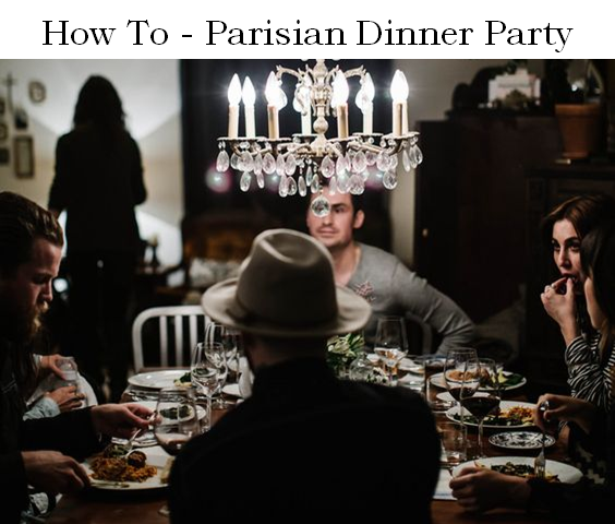 New Blog Series: How To – #1 Le dîner